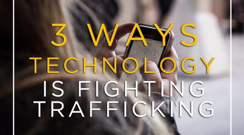 3 Ways Technology is Fighting Trafficking